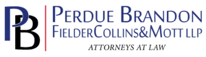 Perdue Brandon Fielder Collins and Mott' LLP
